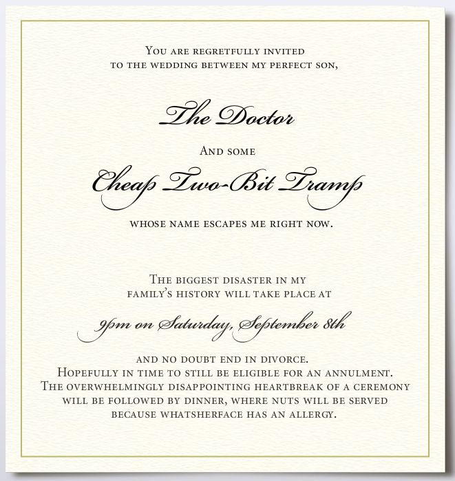Wedding invitation that I suspect every mom wanted to send The