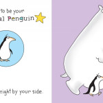 I want to be your personal penguin…